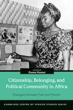 Citizenship, Belonging, and Political Community in Africa